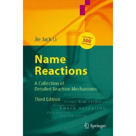 Name Reactions: A Collection of Detailed Reaction Mechanisms, 3rd Edition (Hardcover)