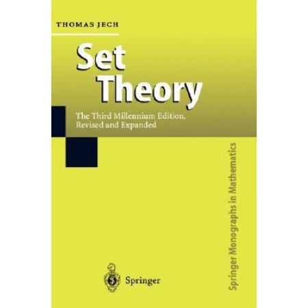 Set Theory, The Third Millennium Edition; Revised and Expanded