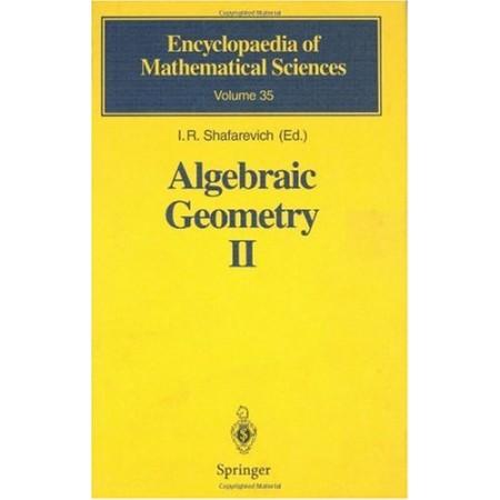 Algebraic Geometry II: Cohomology of Algebraic Varieties. Algebraic Surfaces, 1st Edition (HARDCOVER)