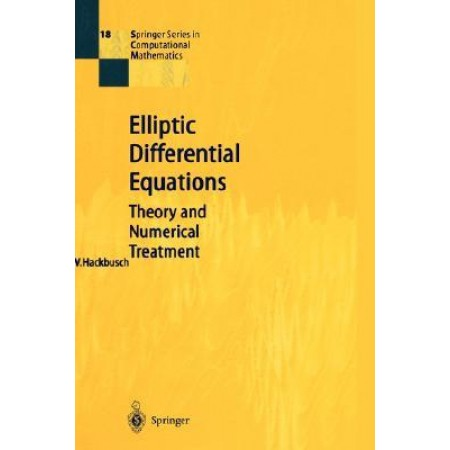 Elliptic Differential Equations : Theory and Numerical Treatment (Hardcover)