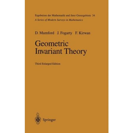 Geometric Invariant Theory, 3rd Edition