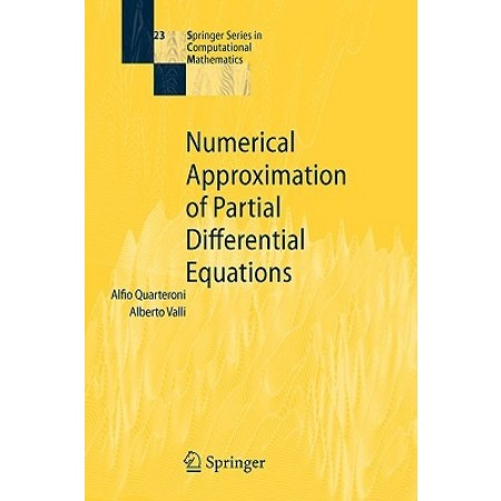Numerical Approximation of Partial Differential Equations, 1st Edition