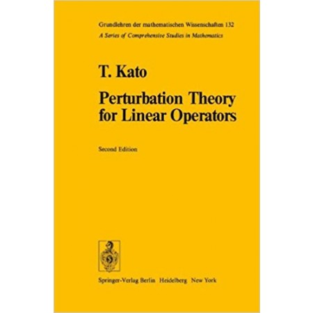 Perturbation Theory for Linear Operators, 2nd Edition