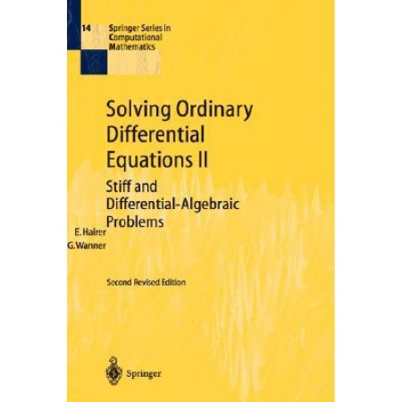 Solving Ordinary Differential Equations II : Stiff and Differential-Algebraic Problems, 2nd Edition (Hardcover)
