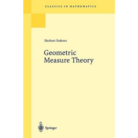 Geometric Measure Theory, 1st Edition