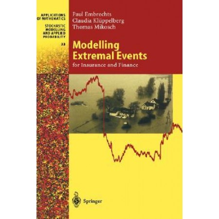 Modelling Extremal Events for Insurance and Finance, 1st Edition