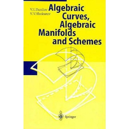 Algebraic Curves, Algebraic Manifolds and Schemes