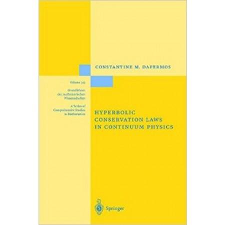 Hyberbolic Conservation Laws in Continuum Physics (Grundlehren der mathematischen Wissenschaften)