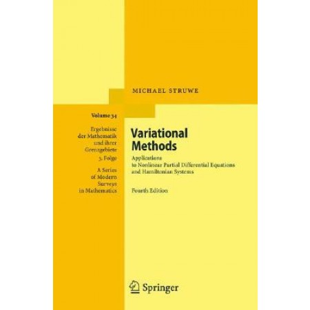 Variational Methods: Applications to Nonlinear Partial Differential Equations and Hamiltonian Systems, 4th Edition