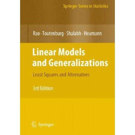 Linear Models and Generalizations: Least Squares and Alternatives, 3rd Edition