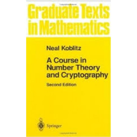 A Course in Number Theory and Cryptography, 2nd Edition