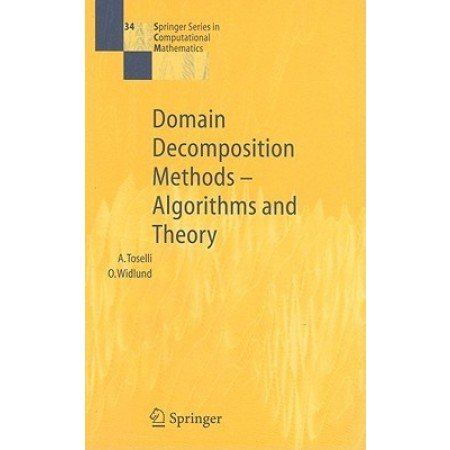 Domain Decomposition Methods - Algorithms and Theory (Hardcover)