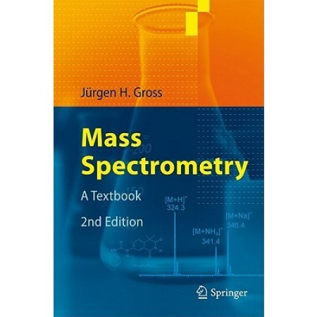 Mass Spectrometry: A Textbook, 2nd Edition