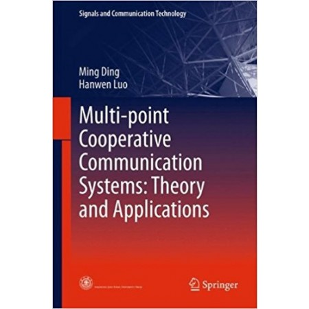 Multi-point Cooperative Communication Systems: Theory and Applications