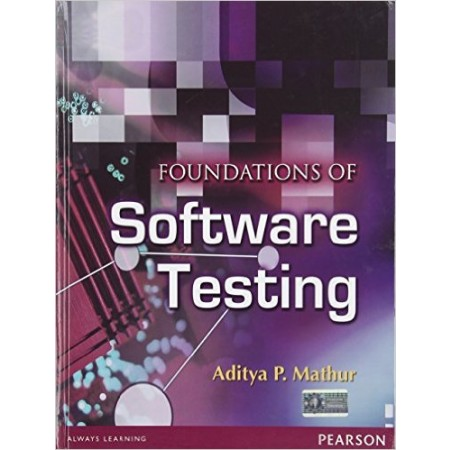 Foundations of Software Testing, 1st Edition