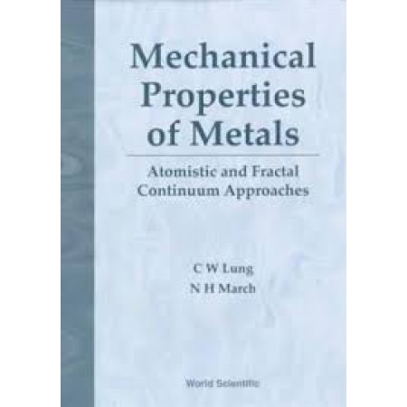 Mechanical Properties of Metals: Atomistic and Fractal Continuum Approaches