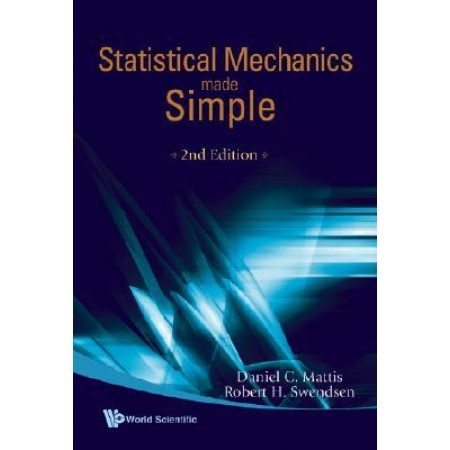 Statistical Mechanics Made Simple, 2nd Edition