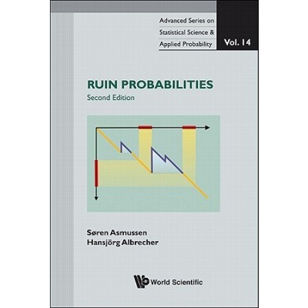 Ruin Probabilities, 2nd Edition