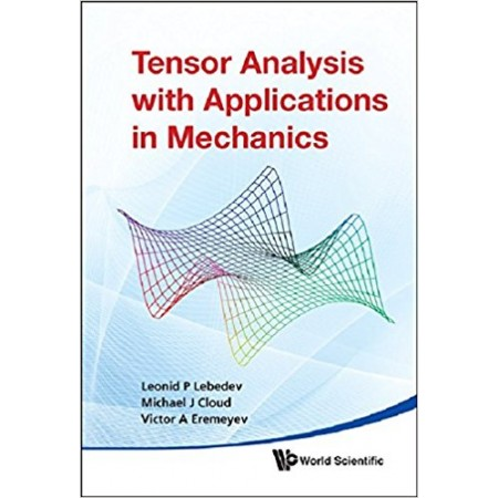 Tensor Analysis With Applications in Mechanics, 2nd Edition