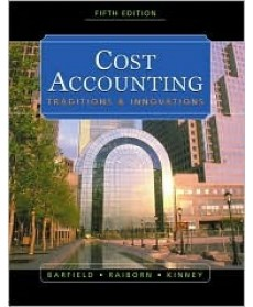 Cost Accounting: Traditions & Innovations