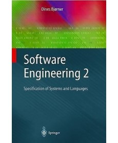 Software Engineering 2: Specification of Systems and Languages, 1st Edition