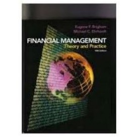 Financial Management: Theory and Practice, 10th Edition