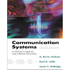 Communication Systems: An Introduction to Signals and Noise in Electrical Communication, 4th Edition