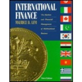 International Finance: The Markets and Financial Management of Multinational Business, 3rd Edition