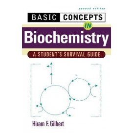 Basic Concepts in Biochemistry: A Student's Survival Guide, 2nd Edition