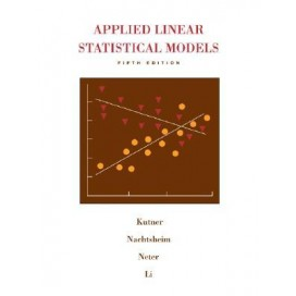 Applied Linear Statistical Models, 5th Edition