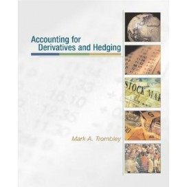Accounting for Derivatives and Hedging, 1st Edition