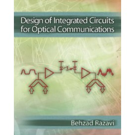 Design of Integrated Circuits for Optical Communications, 1st Edition