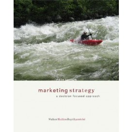 Marketing Strategy: A Decision Focused Approach, 5th Edition