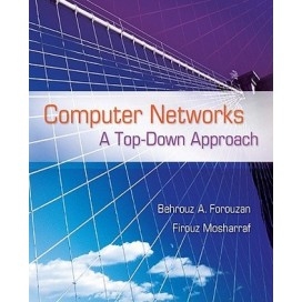 Computer Networks: a Top Down Approach, 1st Edition