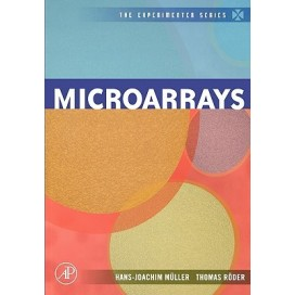 Microarrays (The Experimenter Series), 1st Edition (Hardcover)