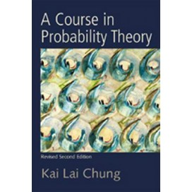 A Course in Probability Theory, Revised 2nd Edition