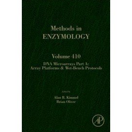 DNA Microarrays Part A: Array Platforms & Wet-Bench Protocols, Volume 410 (Methods in Enzymology), 1st Edition (Hardcover)