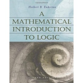 A Mathematical Introduction to Logic, 2nd Edition
