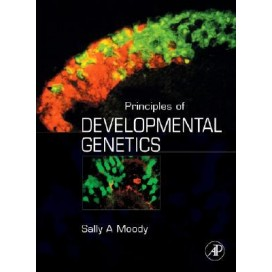 Principles of Developmental Genetics, 1st Edition (Hardcover)
