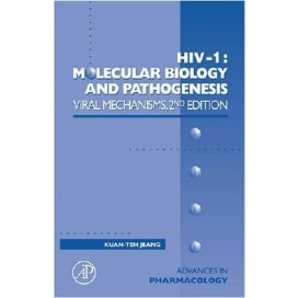 HIV-1: Molecular Biology and Pathogenesis: Viral Mechanisms, 2nd Edition (Hardcover)