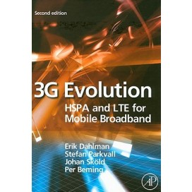 3G Evolution: HSPA and LTE for Mobile Broadband, 2nd Edition