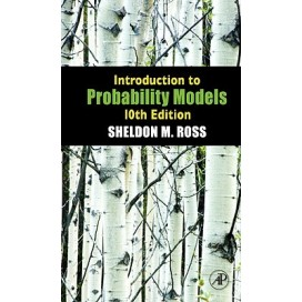 Introduction to Probability Models, 10th Edition