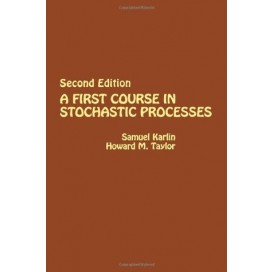 A First Course in Stochastic Processes, 2nd Edition