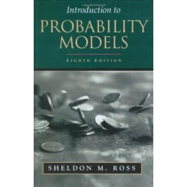 Introduction to Probability Models, 8th Edition