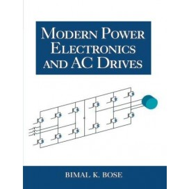 Modern Power Electronics and AC Drives, 1st Edition