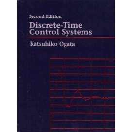 Discrete-Time Control Systems, 2nd Edition