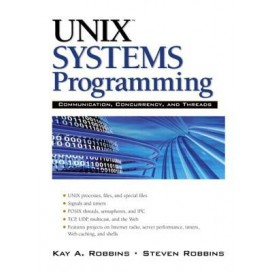 UNIX Systems Programming: Communication, Concurrency and Threads, 2nd Edition