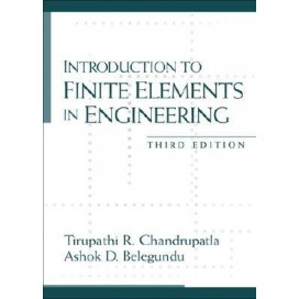 Introduction to Finite Elements in Engineering, 3rd Edition w/ CD-Rom