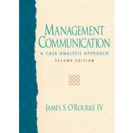 Management Communication: A Case-Analysis Approach, 2nd Edition