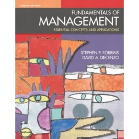 Fundamentals of Management: Essential Concepts and Applications, 4th Edition